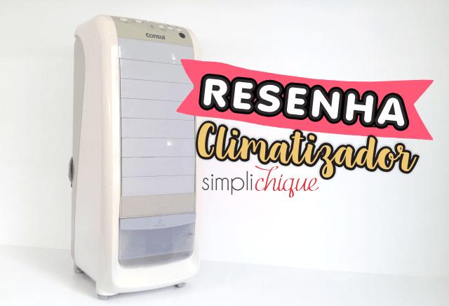 resenha climatizador simplichique