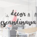 14 ambientes com decoração escandinava para inspirar