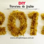 DIY de última hora para decorar a festa de Réveillon 2017