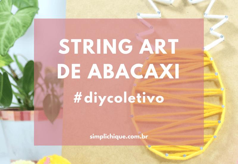 String Art: dicas como você nunca viu em outro blog!