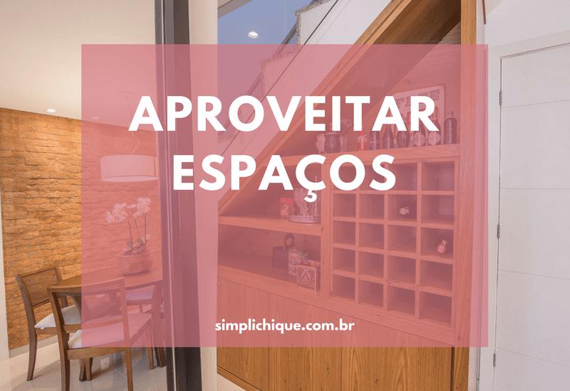 Ideias para aproveitar espaços pouco utilizados da casa