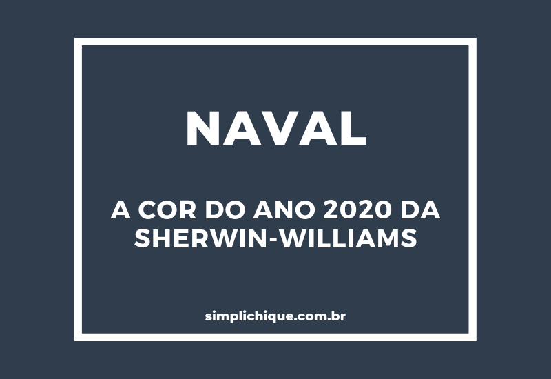 Naval: a cor do ano 2020 da Sherwin-Williams