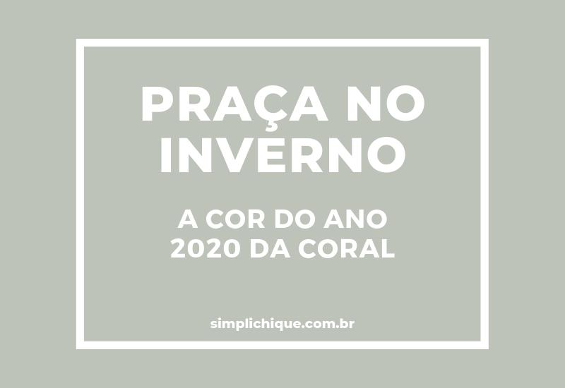 Praça no Inverno: a cor do ano 2020 da Coral